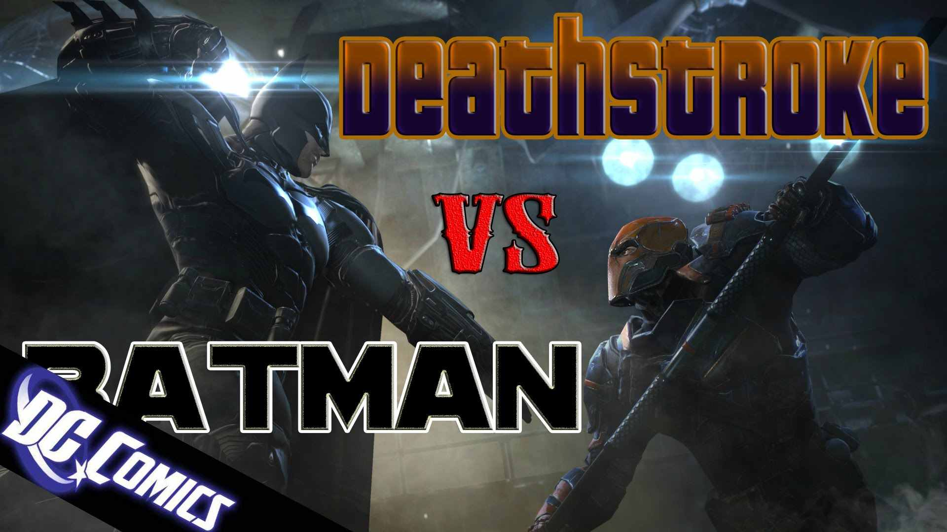 Дефстроук против Бэтмена